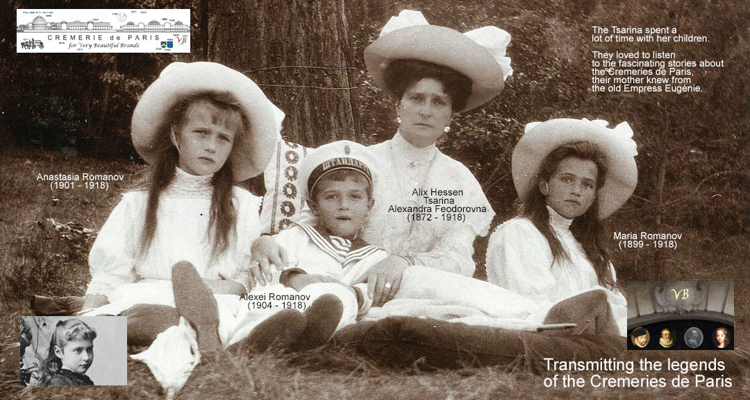 Transmitting the legends about the Cremeries de Paris, the Tsarina with her children Maria, Anastasia and Alexei