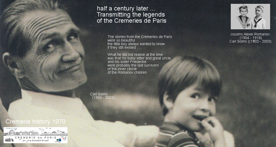 Transmitting the legends about the Cremeries de Paris, Carl Solms and the editer of the Cremeries as a child